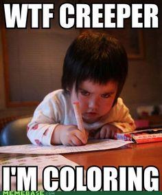 Creepy kid!