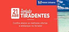 Feriado de Tiradentes 2017 - Pacotes com Hotel + VOO #feriado #tiradentes #2017 #pacotes #promoção #feriados