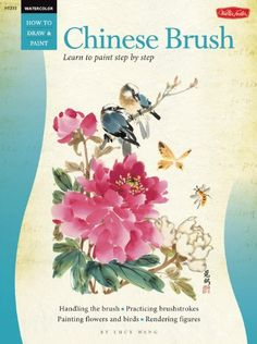 Watercolor: Chinese Brush (How to Draw & Paint) by Lucy Wang http://smile.amazon.com/dp/1560101660/ref=cm_sw_r_pi_dp_oXPNvb1JAHJM1