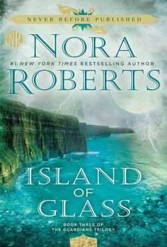 Island of Glass (The Guardians Trilogy #3) by Nora Roberts