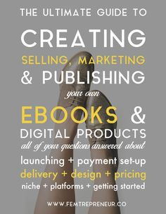 The ultimate guide to creating, selling, and marketing your own eBooks and digital products — FEMTREPRENEUR Small business tips, entrepreneur, Affiliate Marketing, Marketing Online, Business Marketing, Content Marketing, Internet Marketing, Media Marketing, Marketing Strategies, Marketing Plan, Marketing Books