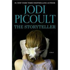 The Storyteller by Jodi Picoult!  Reading now.  May be her best book!