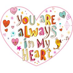 Always in My Heart Copy Send Share Send in a message, share on a timeline or copy and paste in your comments. Hugs And Kisses Quotes, Hug Quotes, Heart Quotes, Sarcastic Quotes, Good Morning Funny, Good Morning Love, Good Morning Quotes, Lesson Learned Quotes, Joy And Sadness