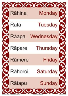 Days of the Week chart shown in Maori and English. Fantastic quick reference tool for every classroom Teaching Tools, Teaching Resources, Maori Songs, Waitangi Day, Maori Symbols, Maori Designs, Maori Art, Early Childhood Education, School Resources