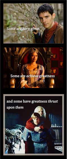 Greatness thrust upon them... Old Merlin. teehee. =P =)