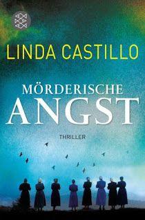 Lesendes Katzenpersonal: [Rezension] Linda Castillo - Mörderische Angst (Ba...