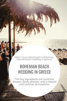 Planning for a Bohemian Beach Wedding?  Open-air weddings are a wonderful thing, and the sandy shores of Greece are a perfect location for a Bohemian Beach Wedding. Bohemian Beach Wedding, Chic Wedding, Wedding Tips, Wedding Couples, Summer Wedding, Greece Destinations, Greece Wedding, Dance The Night Away, Celebrity Weddings