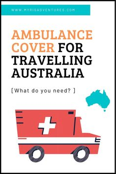 Depending on what your home state or territory is, you may have automatic Ambulance Cover for travelling around Australia. But, more often than not, you'll have to take out your own insurance or ambulance membership. Have a look to see what best fits your circumstances. #travel #australia #ambulance #cover #insurance