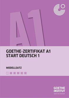 GOETHE-ZERTIFIKAT A1 START DEUTSCH 1 B1 B2 C1 C2A2A1 MODELLSATZ