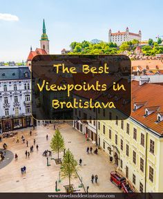 The Best Viewpoints in Bratislava