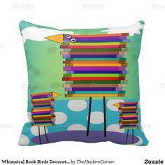 Shop Whimsical Book Birds Retired Teacher Throw Pillow created by TheHealersCorner. Custom Pillows, Decorative Throw Pillows, Back To School Teacher, Book Lovers Gifts, Teacher Gifts, Your Design, Diaper Bag, Whimsical, Birds