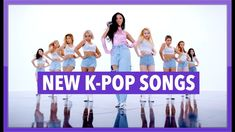 9 Best New K-Pop Song Releases images in 2019 | Pop songs, Charts, Dj
