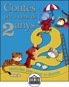 Contes per a nens 2 any (Contes Per A Nens De 2 Anys) de Equipo ded Todolibro ✿ Libros infantiles y juveniles - (De 0 a 3 años) ✿