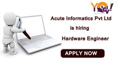 Acute Informatics Private Limited is hiring #Hardware #Engineer. Apply Now at http://goo.gl/B4WCAe