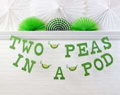two peas in a pod banner 5 inch letters with peas pea pod baby shower peas banner twin baby shower 2 peas in a pod banner pea pod decor