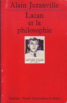 #philosophie #psychanalyse : Lacan Et La Philosophie - Alain Juranville. Presses Universitaires de France / Quadrige, 09/1996. 496 pp. brochées.