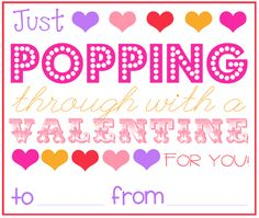 Popcorn valentine printable, perfect for the air popper were getting John :D
