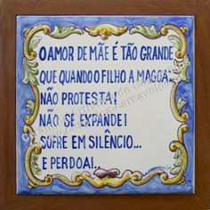 Abaciente: Quadras populares em azulejos Portuguese Lessons, Portuguese Tiles, Learn Brazilian Portuguese, Portuguese Language, Visit Portugal, Wise Quotes, Social Security, Personalized Items, Cards