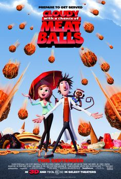Cloudy with a Chance of Meatballs (Облачно, возможны осадки в виде фрикаделек) - Phil Lord&Christopher Miller (2009)