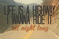 Rascall flatts! Life is a highway lyrics