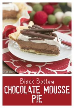 Black Bottom Chocolate Mousse Pie | A layered chocolate sensation ...