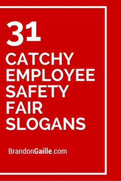 31 Catchy Employee Safety Fair Slogans