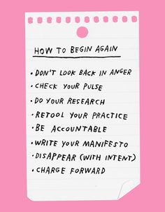 How To Begin Again – Adam J. Kurtz for Design*Sponge Me Quotes, Motivational Quotes, Inspirational Quotes, Inspiration Entrepreneur, Begin Again, Journaling, Pretty Words, Some Words, Note To Self