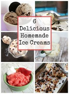 6 Homeade Ice Cream