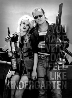 """""""You know the only thing that kills demons... is love"""" - Natural Born Killers"""