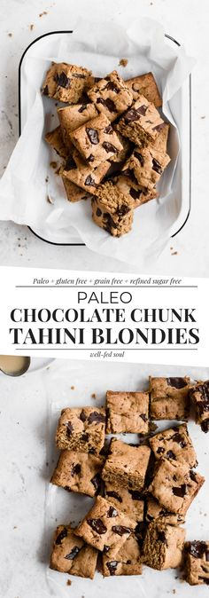 - Chocolate Chunk Paleo Tahini Blondies Paleo Tahini Blondies are studded with dark chocolate chunks and infused with a hint of cinnamon. These grain free blondies are so soft and chewy! Baking Recipes, Snack Recipes, Dessert Recipes, Paleo Recipes, Paleo Baking, Bar Recipes, Snacks, Paleo Dessert, Paleo Chocolate