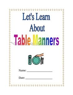 Teaching Table Manners and Etiquette Packet; life skills