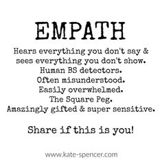 """When I share things that """" I KNOW"""" before it happens or someone """"tries"""" to lie to me. the empath kicks in every time. I am thankful for the accuracy and protection it provides for me but disappointed in ppl. Empath Traits, Intuitive Empath, Empath Abilities, Highly Sensitive Person, Sensitive People, Infj Personality, Introvert, Infp, Spiritual Awakening"""