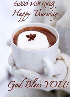good morning thursday | Good Morning Happy Thursday God Bless You Pictures, Photos, and Images ...