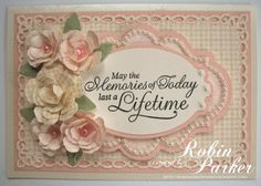 a pretty floral card made by Robin Parker
