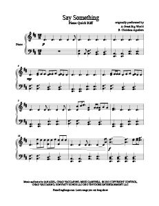 Say Something - A Great Big World free piano sheet music. Download free sheet music for over 250 hit songs at www.PianoBragSongs.com.