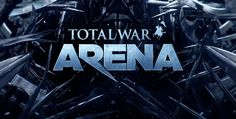 Download Total War: Arena for Windows and Mac PC Here!   Addicting Games, Free Games, Top Paid Games and Cheats Download