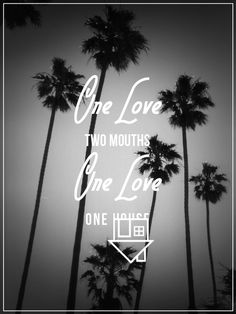One love, two mouths, one love, one house... Sweater Weather / The Neighbourhood ... they will blow up. ♥♪