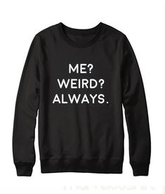 funny outfits for women . funny outfits for school . funny outfits for guys . Sarcastic Shirts, Funny Shirt Sayings, Shirts With Sayings, Funny Hoodies, Funny Sweatshirts, Funny Outfits, Cool Outfits, Weird Outfits, Casual Outfits