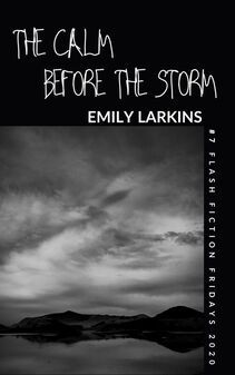 Flash Fiction Fridays 2020 - emilylarkins.nzThe Calm Before the Storm, Flash Fiction Fridays story #7'We threw caution to the wind when we decided to go for a swim on that otherworldly afternoon; the low-hung, dark sky the only clue of what was about to unfold.'Click to visit Emily's website for extras and links to Amazon.#thecalmbeforethestormstory #flashfictionfridays #freeflashfictionfridays #emilylarkinsauthor #emilylarkins #amazonkindle #kindle #kindlestories #freekindlestory #contempor