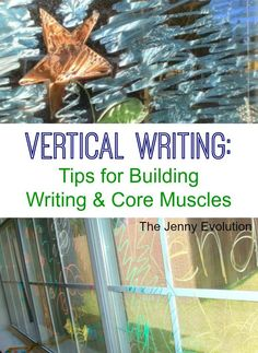 Sensory & Vertical Writing: Tips for Building Writing & Core Muscles | The Jenny Evolution