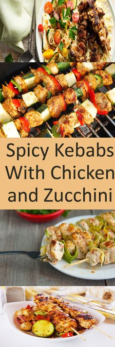 #Spicy Kebabs With #Chicken and #Zucchini