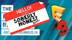 E3 2016 - Soberly Honest  https://youtu.be/aMIRzyDSAC0 #E32016 #Videogames #Technology #Playstation4 #XBOXOneS