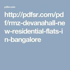 http://pdfsr.com/pdf/rmz-devanahall-new-residential-flats-in-bangalore