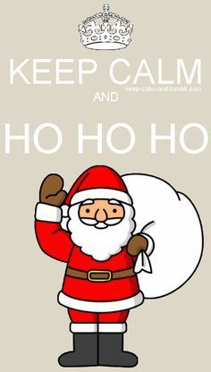 KEEP CALM and HO HO HO E