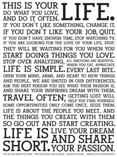 Life is short. Do what you LOVE