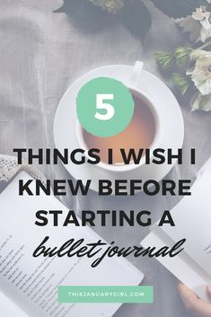 5 Things I Wish I Knew Before Starting A Bullet Journal - This January Girl