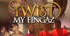 (New Audio)-@ItsKingVada Twist My Fingaz – Get Your Buzz Up