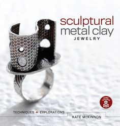 """Read """"Sculptural Metal Clay Jewelry Techniques and Explorations"""" by Kate Mckinnon available from Rakuten Kobo. Beginning with an overview of the properties of metal clay, including safety information and metalsmithing terms, this t. Kate Mckinnon, Metal Clay Jewelry, Sea Glass Jewelry, Jewelry Art, Jewelry Ideas, Craft Jewellery, Exploration, Precious Metal Clay, Clay Beads"""