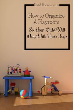 Get the playroom organized so your child will actually play with their toys!  Some great tips here!