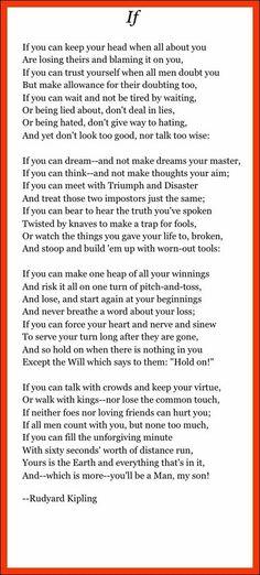 'If' by Rudyard Kipling.
